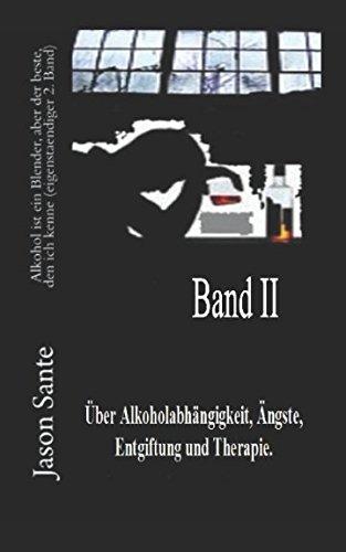 alkohol-ist-ein-blender-aber-der-beste-den-ich-kenne-eigenstandiger-2-band-meine-vergangenen-24-monate