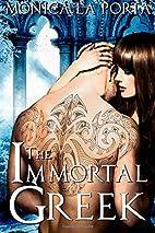 The Immortal Greek by Monica La Porta