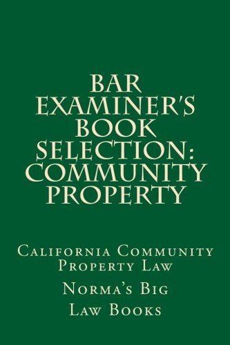 bar-examiners-book-selection-community-property-california-community-property-law