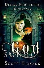 God School (Divine Protector) (Volume 1) by…