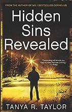 Hidden Sins Revealed by Tanya R. Taylor