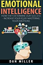 Emotional Intelligence: How They Determine…