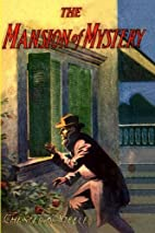 The Mansion of Mystery by Chester K. Steele