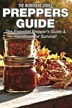Preppers Guide: The Essential Prepper's…