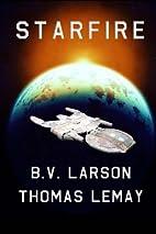 Starfire by B. V. Larson