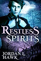 Restless Spirits (Volume 1) by Jordan L.…
