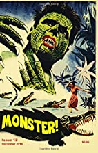 Monster! #12: December 2014 by Tim Paxton