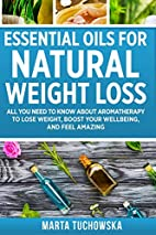 Essential Oils for Natural Weight Loss: All…