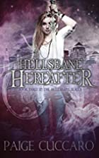 Hellsbane Hereafter by Paige Cuccaro