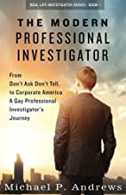The Modern Professional Investigator: From…
