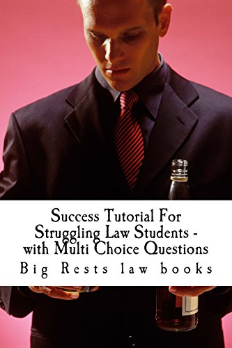 success-tutorial-for-struggling-law-students-with-multi-choice-questions-big-rests-law-books-have-produced-model-law-students-look-inside