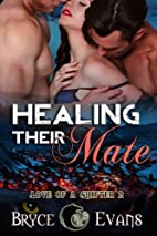 Healing Their Mate (Love of a Shifter Book…