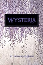 Wysteria by Howard D. Beebe