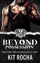 Beyond Possession (Beyond, #5.5) by Kit…