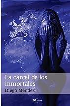 La cárcel de los inmortales (Spanish…