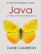 A Software Engineer Learns Java and Object…