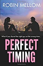 Perfect Timing: What if you found the right…
