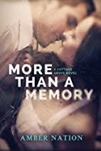 More Than A Memory (Cottage Grove) by Amber…