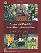 A Management Guide for Invasive Plants in…