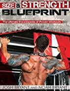 Size and Strength Blueprint: The Ultimate…