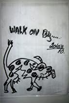 Walk On By: Humor Involved by Stephan Attia