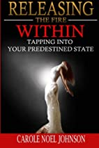 Releasing The Fire Within: Tapping Into Your…