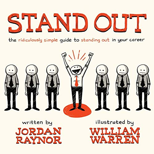 stand-out-the-ridiculously-simple-guide-to-standing-out-in-your-career