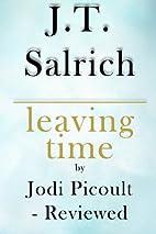 Leaving Time: A Novel by Jodi Picoult -…