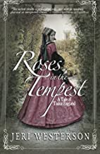 Roses in the Tempest: A Tale of Tudor…