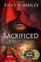 Sacrificed (The Last Oracle) (Volume 1) by…