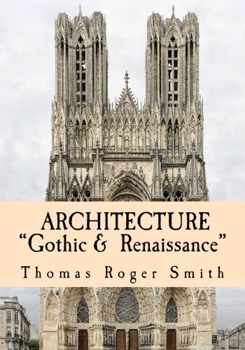 architecture-gothic-and-renaissance-edited-illustrated