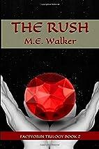 The Rush (Faesyorin) (Volume 2) by M.E.…
