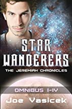 Star Wanderers: The Jeremiah Chronicles…