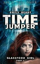 Glassford Girl (The Emily Heart Time Jumper…