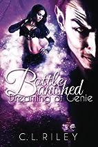Bottle Banished: Dreaming of Genie (Volume…