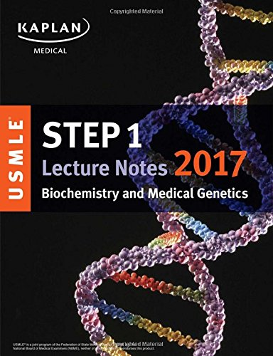 usmle-step-1-lecture-notes-2017-biochemistry-and-medical-genetics-usmle-prep