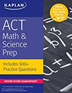 ACT Math & Science Prep: Includes 500…
