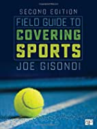 Field Guide to Covering Sports Second…