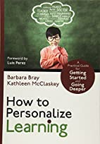 How to Personalize Learning: A Practical…