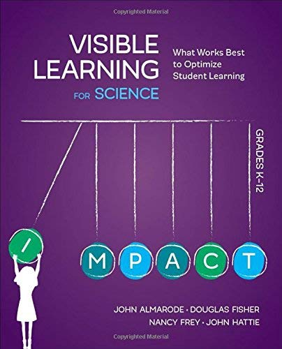 visible-learning-for-science-grades-k-12-what-works-best-to-optimize-student-learning