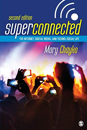 superconnected-the-internet-digital-media-and-techno-social-life