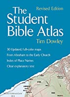 The Student Bible Atlas, Revised Edition by…