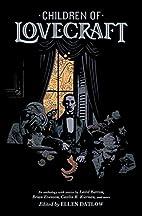 Children of Lovecraft by Ellen Datlow