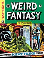 The EC Archives: Weird Fantasy Volume 2 by…