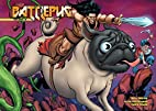 Battlepug Volume 5: The Paws of War by Mike…