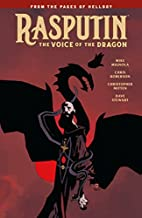 Rasputin: The Voice of the Dragon by Mike…