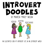 Introvert Doodles: An Illustrated Look at…