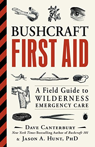 bushcraft-first-aid-a-field-guide-to-wilderness-emergency-care