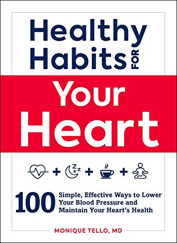 healthy-habits-for-your-heart-100-simple-effective-ways-to-improve-and-maintain-your-hearts-health