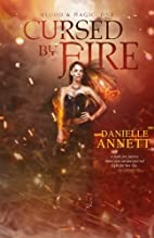 Cursed by Fire (Blood & Magic, #1) by…